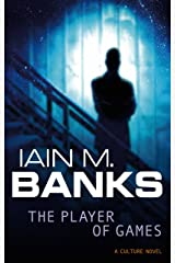 The Player Of Games: A Culture Novel (Culture series Book 2) Kindle Edition