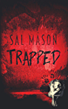 Trapped (Hide & Seek Book 1)