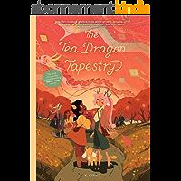The Tea Dragon Tapestry (The Tea Dragon Series Book 3) (English Edition)