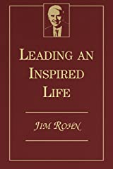 Leading an Inspired Life Kindle Edition