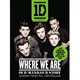 One Direction: Where We Are (100% Official): Our Band, Our Story (English Edition)