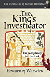 The King's Investigator (The Chronicles of Brother Hermitage Book 19)