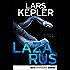 Lazarus: Schweden-Krimi (Joona Linna 7)