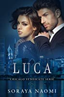 Luca (Chicago Syndicate serie Book 2)