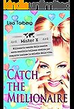Catch the Millionaire. Mister X: Milionario amante della musica cerca sensibile bellezza esotica per comporre insieme la…