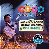 Disney/Pixar Coco: Movie Storybook / Libro basado en la película (English-Spanish) (Volume 4) (Disney Bilingual)
