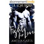 Fight for Love: El príncipe de Los Ángeles (Spanish Edition)