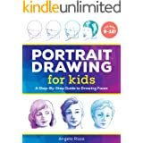 Portrait Drawing for Kids: A Step-by-Step Guide to Drawing Faces