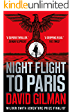 Night Flight to Paris: A World War II thriller from the author of the Master of War series