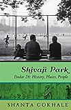 Shivaji Park: Dadar 28: History, Places, People