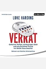 Verrat: Geheime Treffen, schmutziges Geld und wie Russland Trump ins Weiße Haus brachte Audible Audiobook