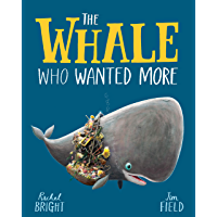 The Whale Who Wanted More (English Edition)