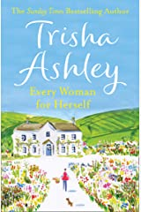 Every Woman For Herself: The hilarious romantic comedy from the Sunday Times bestseller Kindle Edition
