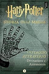 Un viaggio attraverso Divinazione e Astronomia (Italian Edition) Kindle Edition