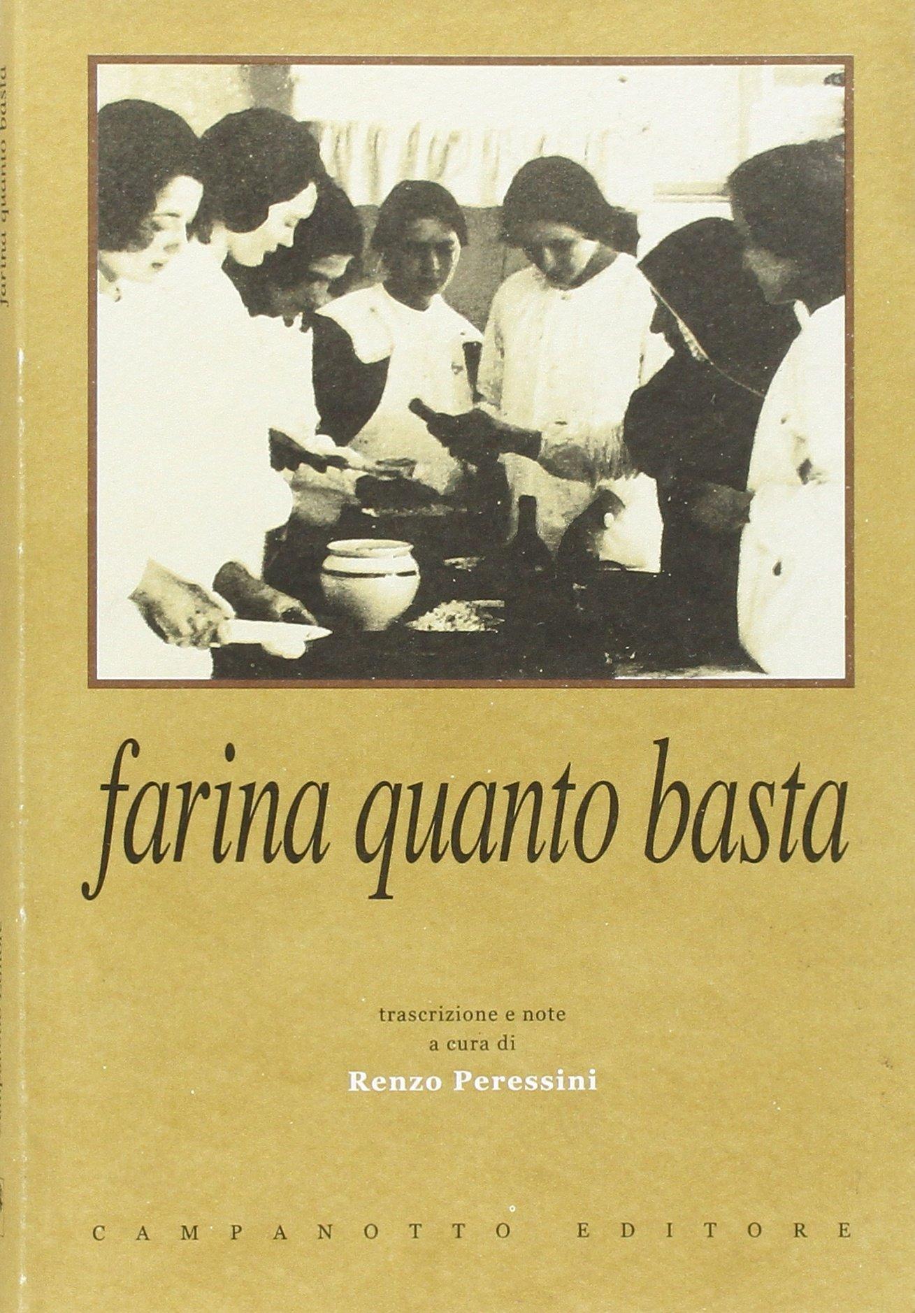 Farina quanto basta. Il quaderno delle ricette del nobile Collegio delle Suore Dimesse di Udine (190