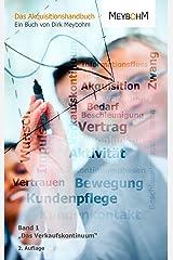 """Das Verkaufskontinuum: Band 1 aus der Reihe """"Das Akquisitionshandbuch"""" Kindle Ausgabe"""