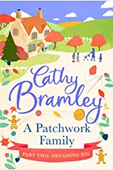 A Patchwork Family - Part Two: Dreaming Big Kindle Edition