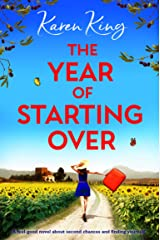 The Year of Starting Over: A feel good novel about second chances and finding yourself Kindle Edition