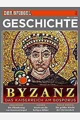 SPIEGEL GESCHICHTE 1/2014: Byzanz Broschiert