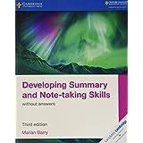 Developing summary and note-taking skills. Without answers. Per le Scuole superiori. Con espansione online (Cambridge Interna