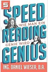Speed Reading Genius: Wie man ein Genie wird Kindle Ausgabe