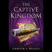 The Captive Kingdom (The Ascendance Series, Book 4) (English Edition)