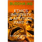 ETHICS INTEGRITY & APTITUDE PART-2: According to UPSC GS-4 Syllabus