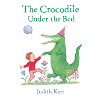 The Crocodile Under the Bed (English Edition)