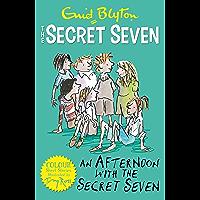 Secret Seven Colour Short Stories: An Afternoon With the Secret Seven: Book 3 (Secret Seven Short Stories)