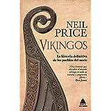 Vikingos: La historia definitiva de los pueblos del norte: 35 (Ático Historia)