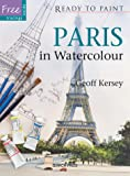 Paris in Watercolour (Ready to Paint)
