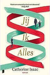 Jij Ik Alles (Dutch Edition) Kindle Edition
