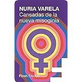 Cansadas de la nueva misoginia (Spanish Edition)
