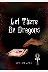 Let There Be Dragons (Children Of Ankh Series Book 3) (English Edition) Format Kindle