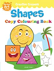 Creative Crayons Shapes: My First Art Series - Crayon Copy Colour Books