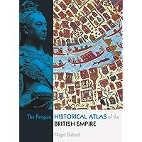 The Penguin Historical Atlas of the British Empire