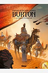 Burton - Tome 02 : Le Voyage à la Mecque Format Kindle