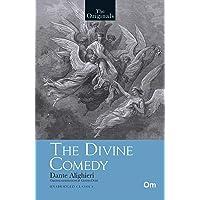 The Divine Comedy( Unabridged Classics): The Originals