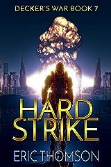 Hard Strike (Decker's War Book 7) Kindle Edition