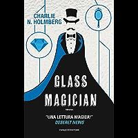 Glass Magician (Fanucci Editore)
