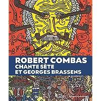 Robert Combas chante Sète et Georges Brassens