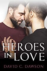 Heroes in Love Kindle Edition