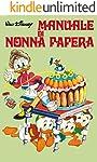 Manuale di Nonna Papera (Manuali Disney Vol. 2)
