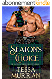 Seaton's Choice (The Bannerman Brothers Series Book 1) (English Edition)