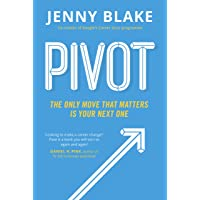 Pivot: The Only Move That Matters Is Your Next One