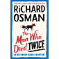 The Man Who Died Twice (The Thursday Murder Club Book 2) (English Edition)