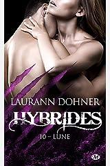 Lune: Hybrides, T10 Format Kindle