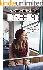 Linea 97: Appuntamento con il destino