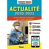 Actualité 2020-2021 - Concours et examens 2021 - Actu 2021 offerte en ligne: Tous les événements incontournables - France, Eu