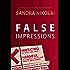 False Impressions (Megan Scott/Michael Elliott Mystery Book 1) (English Edition)